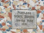 Pentland State School Jubilee Year Inscription